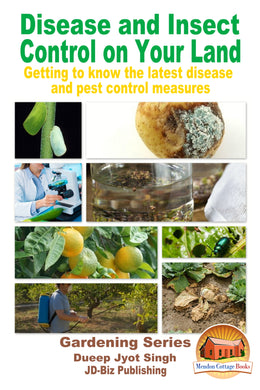 Disease and Insect Control on Your Land