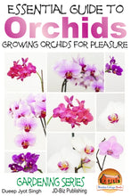 Load image into Gallery viewer, Essential Guide to Orchids