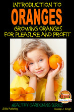 Load image into Gallery viewer, Introduction to Oranges - Growing Oranges for Pleasure and Profit