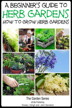 Load image into Gallery viewer, A Beginner's Guide to Herb Gardening