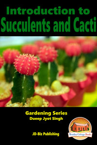 Introduction to Succulents and Cacti
