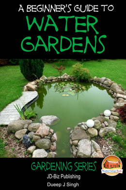 A Beginner's Guide to Water Gardens