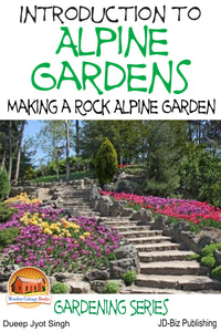 Introduction to Alpine Gardens