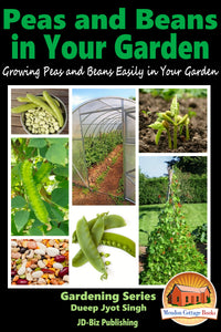 Peas and Beans in Your Garden
