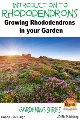 Introduction to Rhododendrons