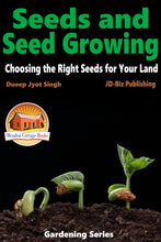 Load image into Gallery viewer, Seeds and Seed Growing - Choosing the Right Seeds for Your Land