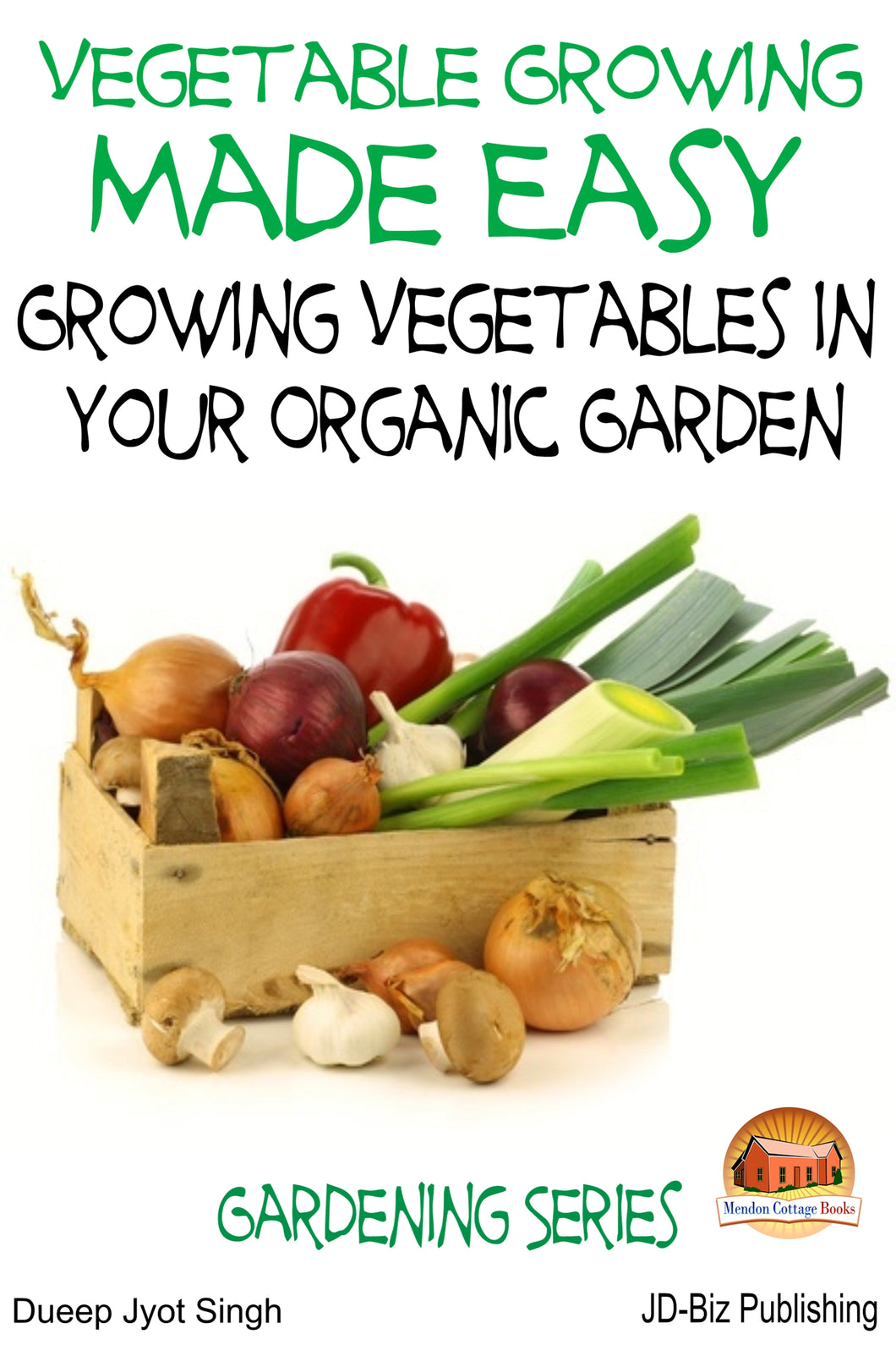 Vegetable Growing Made Easy