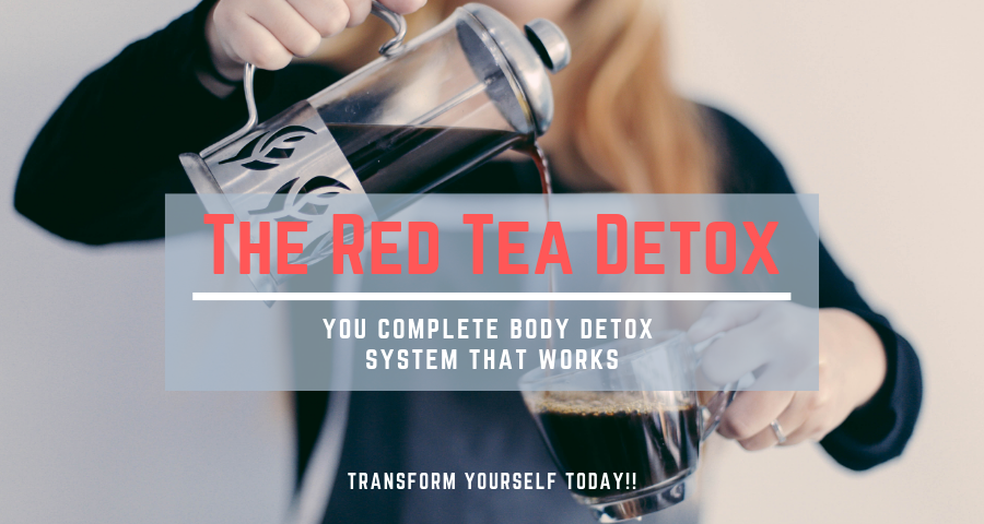THE RED TEA DETOX REVIEW 2019