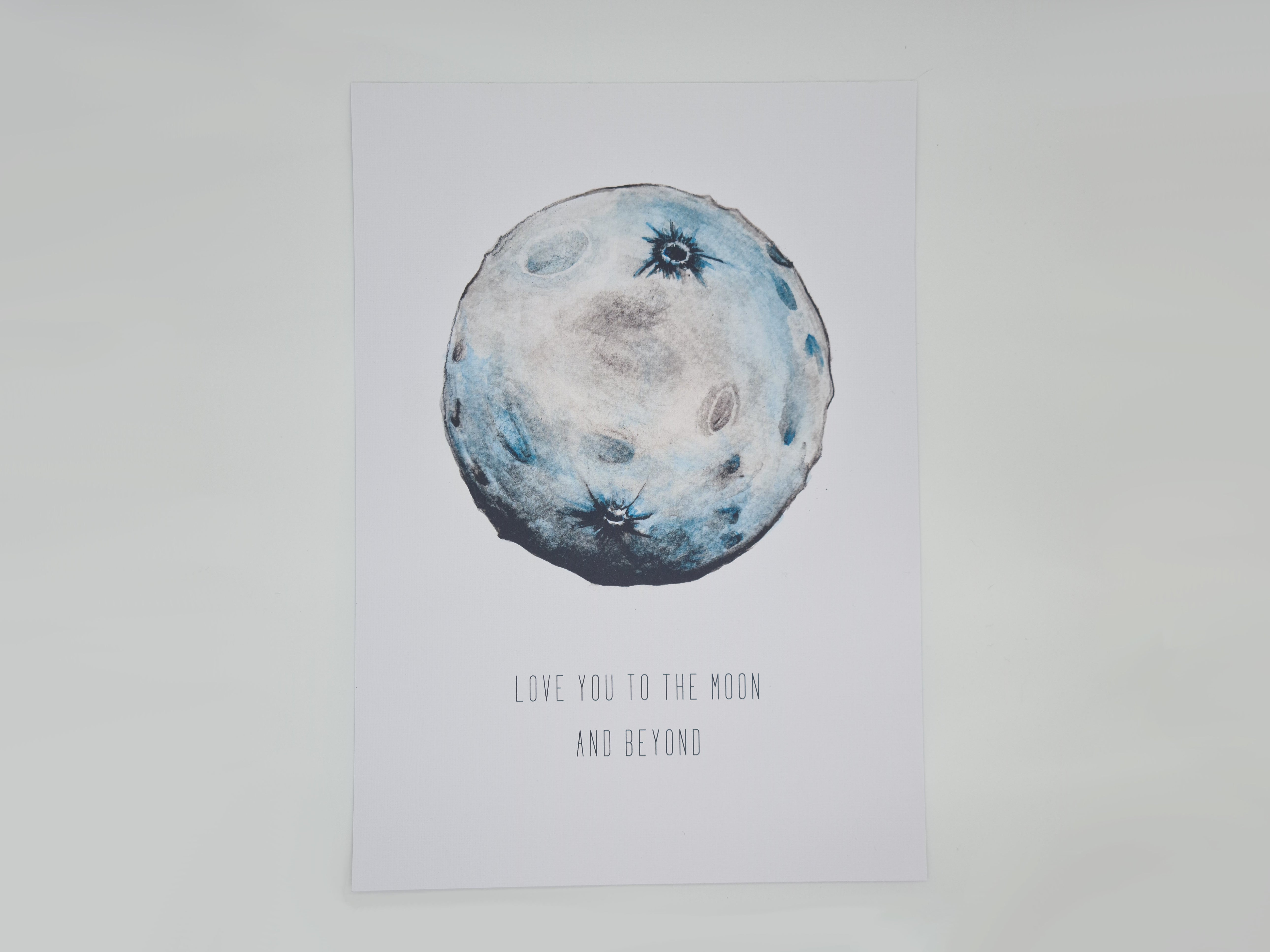 Love You To The Moon and Beyond Print