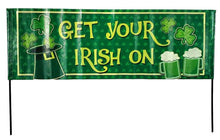 "Load image into Gallery viewer, St Patrick's Day Yard Stick, Banner Decoration ""Get your Irish On"""