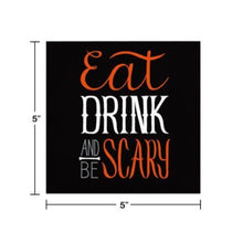 Load image into Gallery viewer, Halloween Eat Drink and Be Scary Paper Beverage Cocktail Napkins – 16 Count