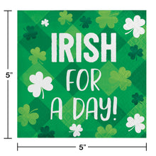 "Load image into Gallery viewer, St Patrick's ""Irish for a day"" beverage cocktail napkins – 16 Count"