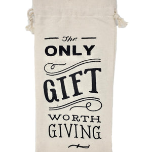 "Cotton Canvas Wine Gift Bags ""The Only Gift Worth Giving"" – Set of 2"