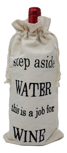"Cotton Canvas Wine Gift Bags ""Step Aside Water This is a Job for Wine"" – Set of 2"