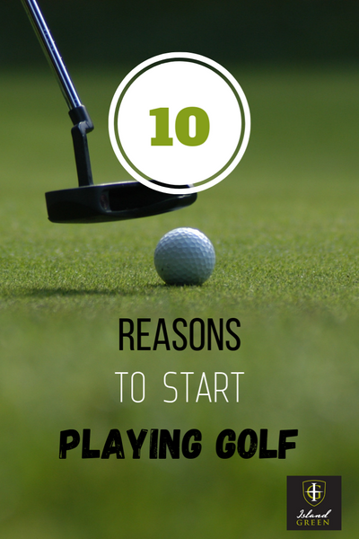 10 Reasons to Start Playing Golf