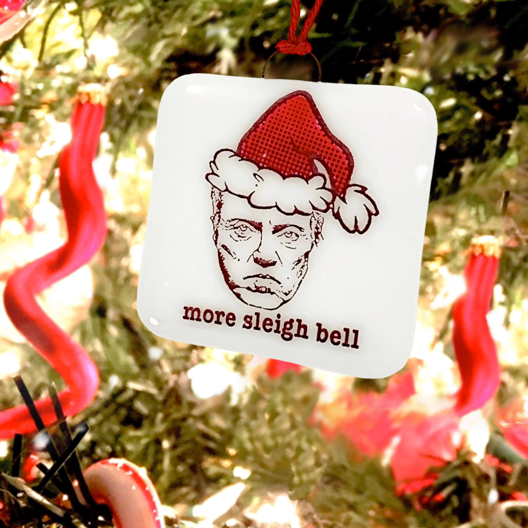 "Christopher Walken ""More Sleigh Bell"" Ornament - Hand Painted"