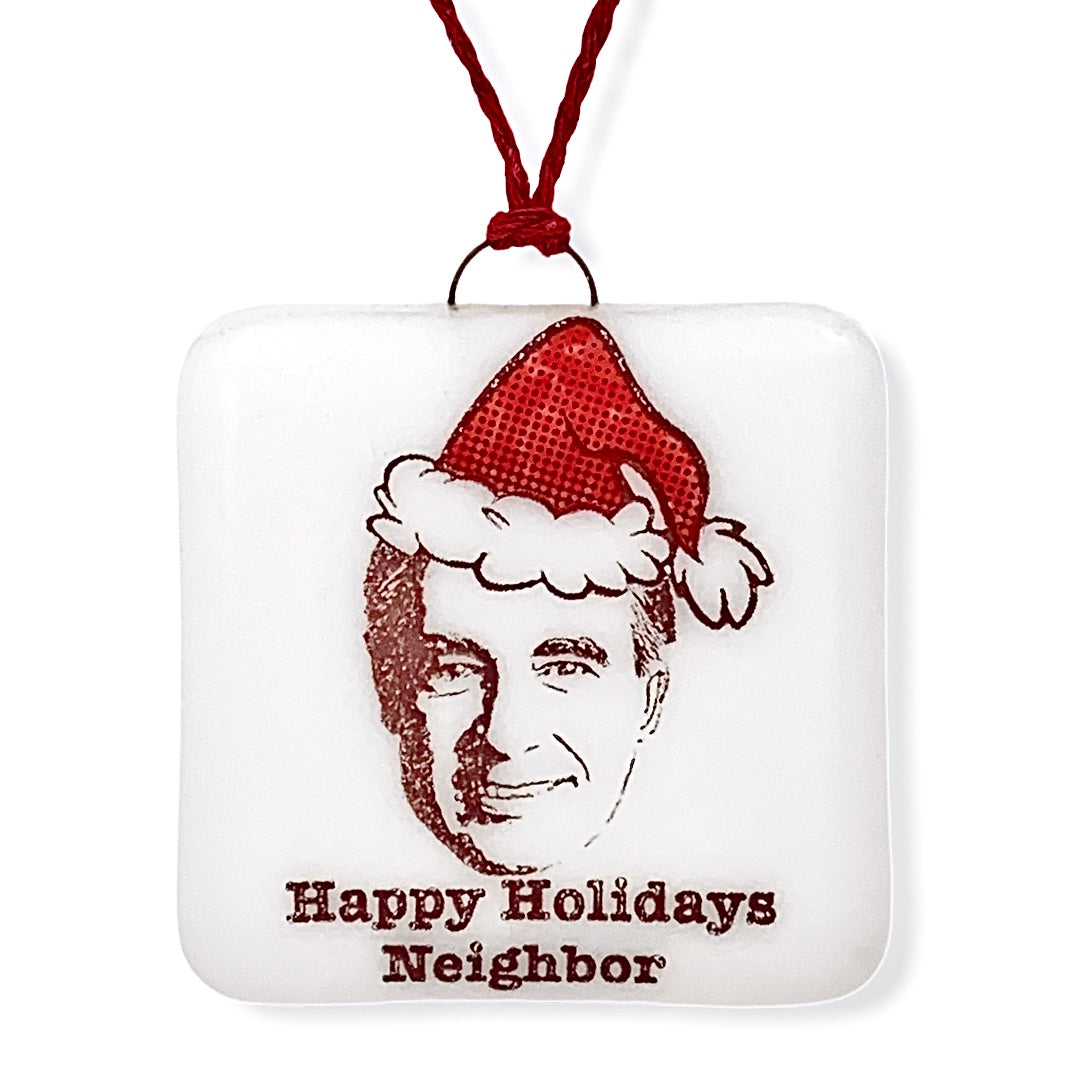 "Mr. Rogers Ornament ""Happy Holidays Neighbor"""