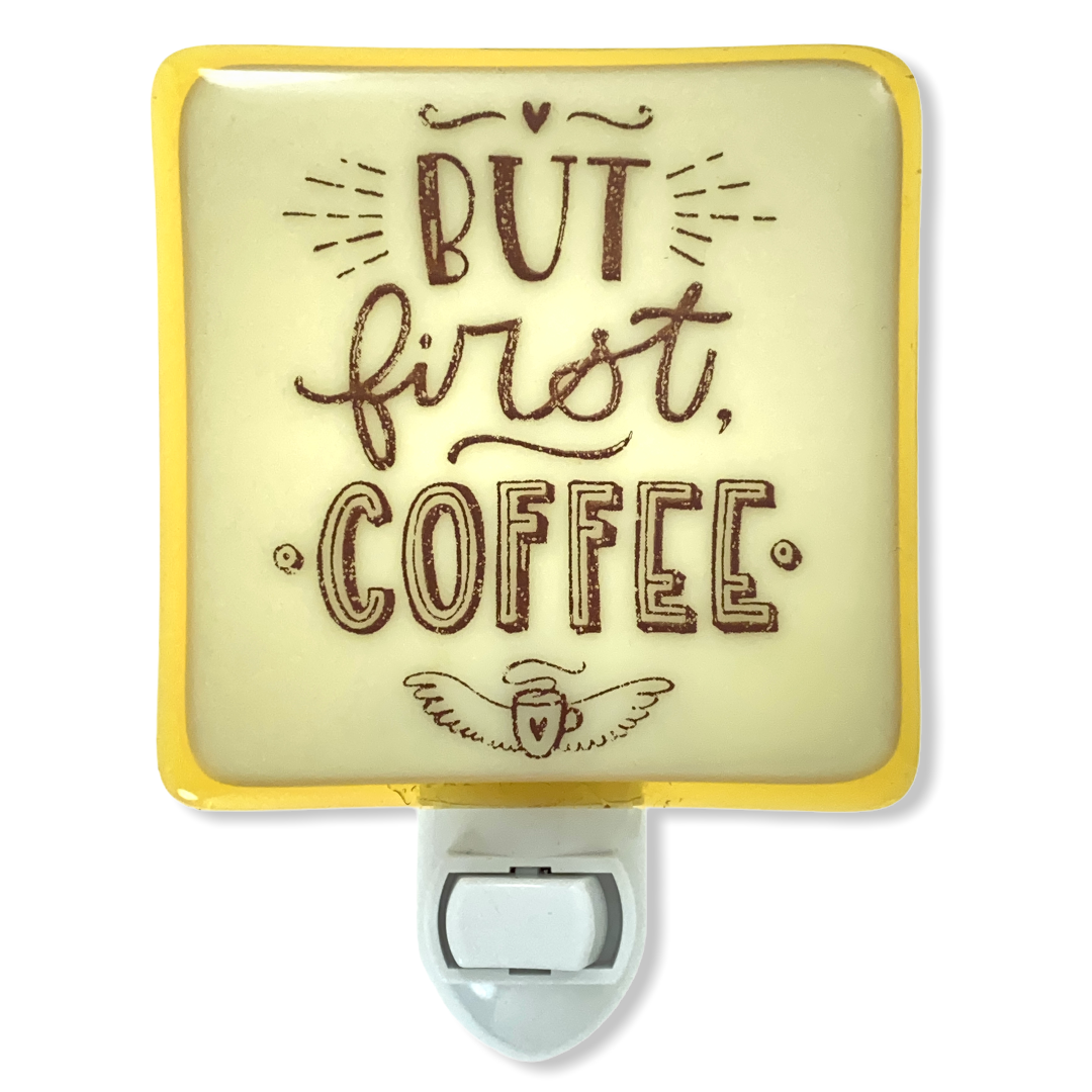 "Coffee Lovers ""But First, Coffee"" Night Light"