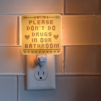 Please Don't Do Drugs in Our Bathroom Night Light