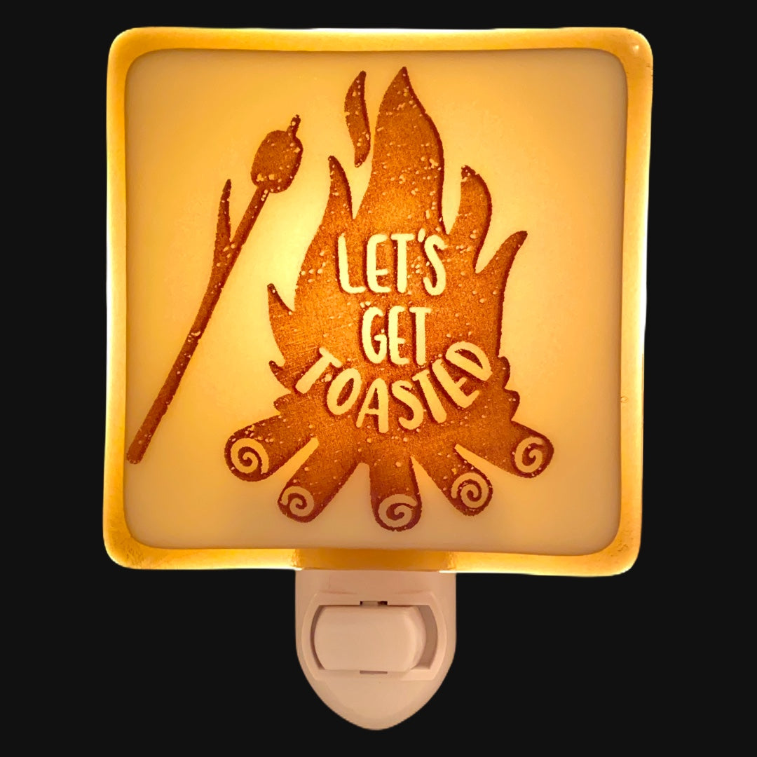 "Campfire Night Light ""Let's Get Toasted"""