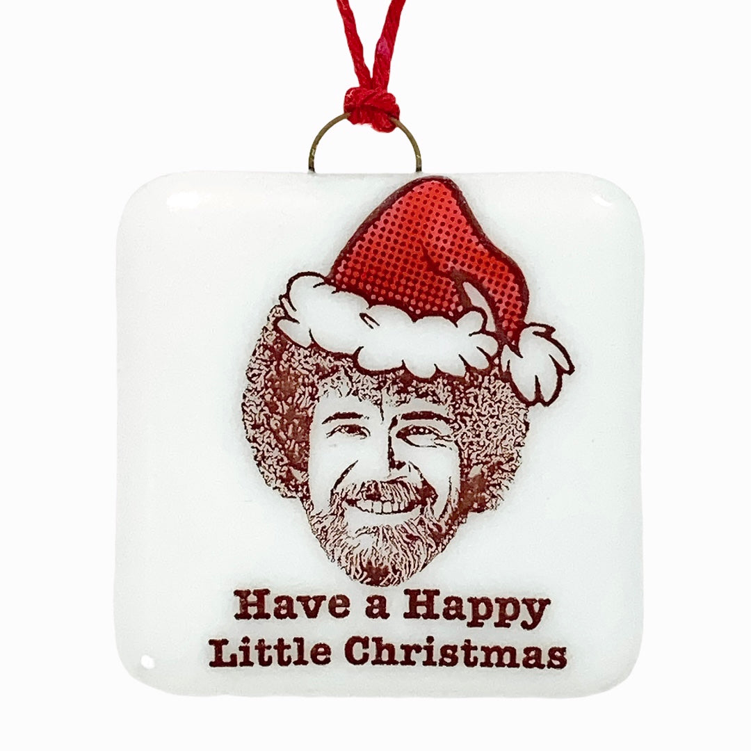 "Bob Ross Ornament ""Have a Happy Little Christmas"""