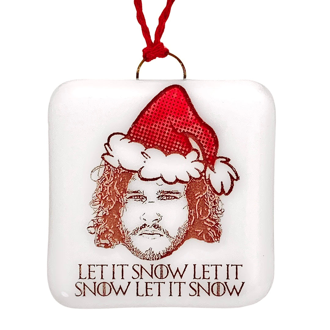 "Game of Thrones - Jon Snow ""Let It Snow, Let It Snow, Let it Snow"" Ornament"
