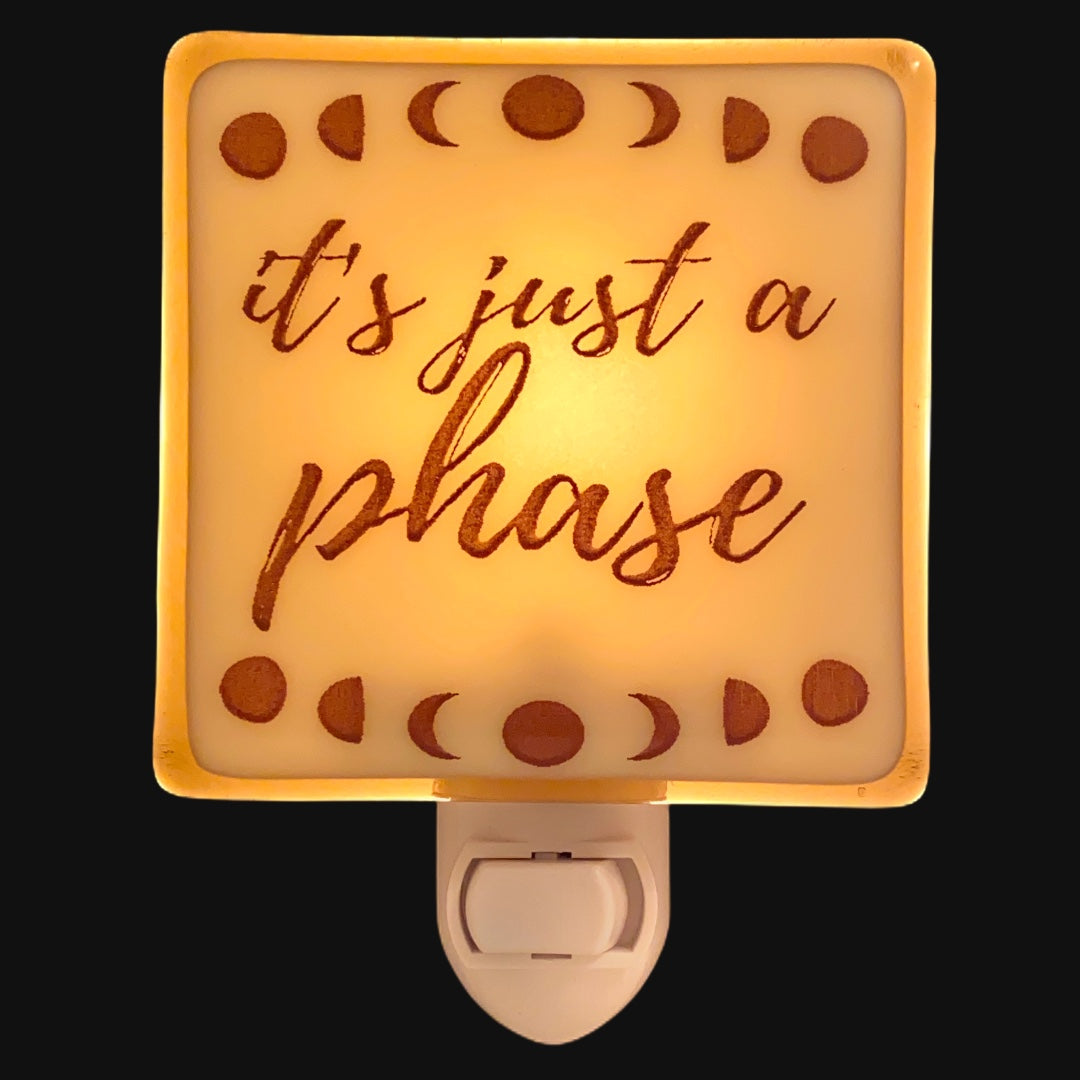 "Moon Phases ""It's Just a Phase"" Night Light"
