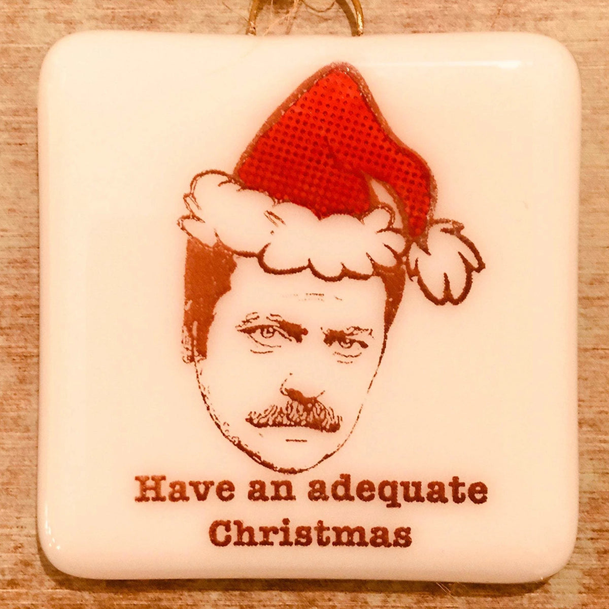 "Parks and Recreation ""Ron Swanson - Have an Adequate Christmas"" Ornament"