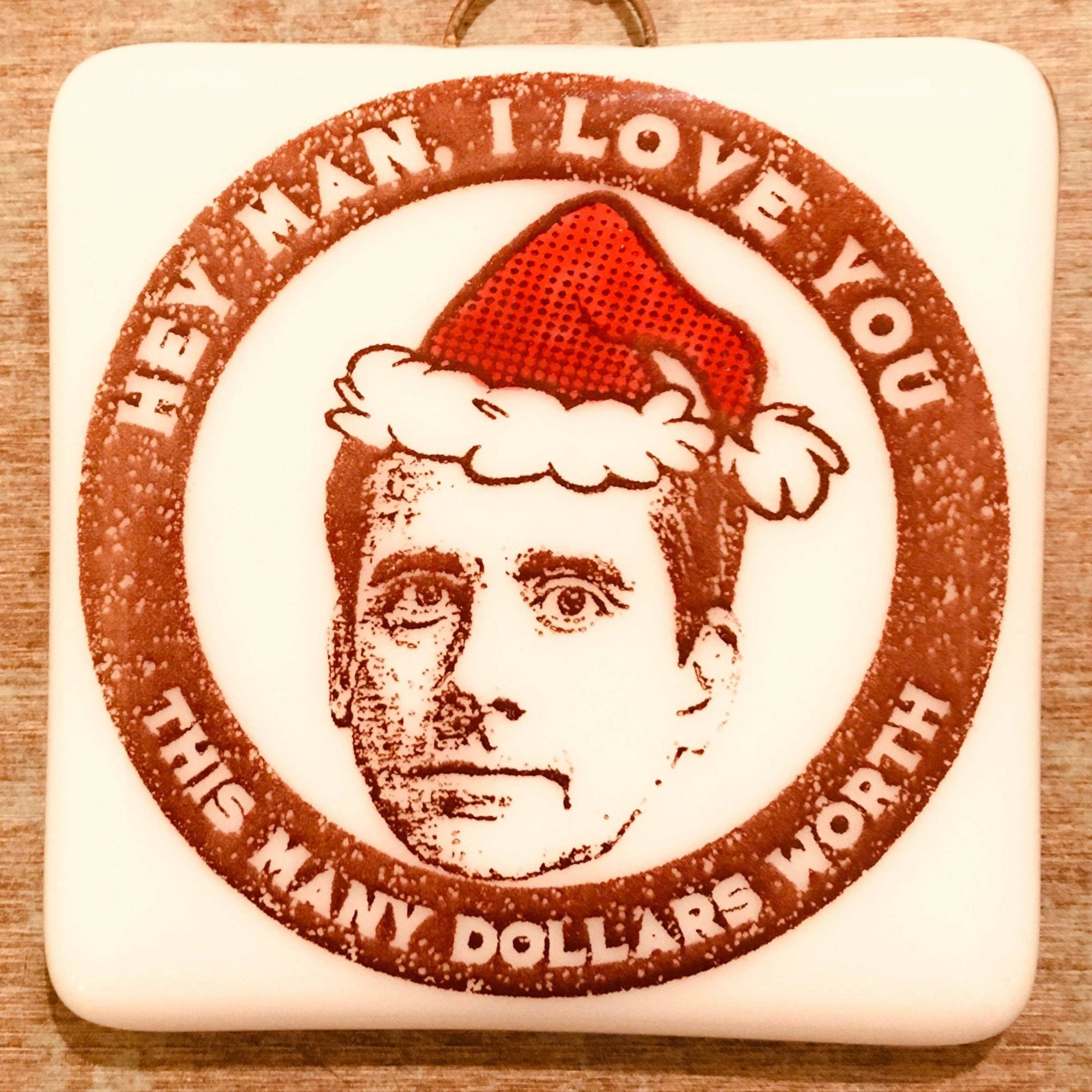 "The Office - Michael Scott  ""I Love You This Many Dollars Worth"" Ornament"