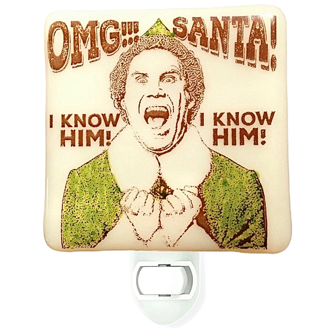 "Buddy the Elf  ""OMG Santa!"" Night Light Hand Painted"