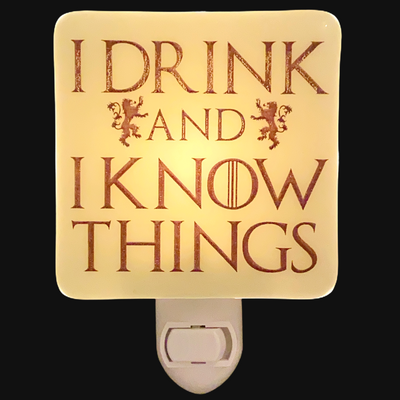"Game of Thrones - Tyrion Lannister Night Light""I Drink And I Know Things"""
