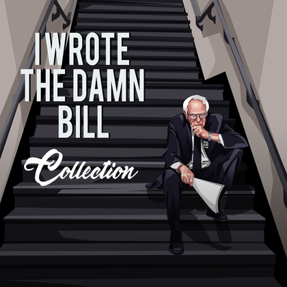 I Wrote The Damn Bill