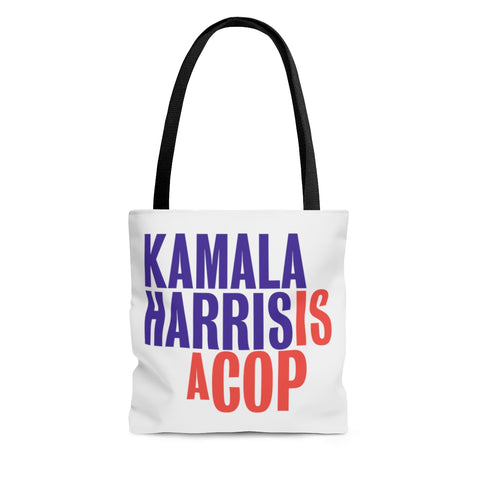 Kamala Harris Is A Cop AOP Tote Bag