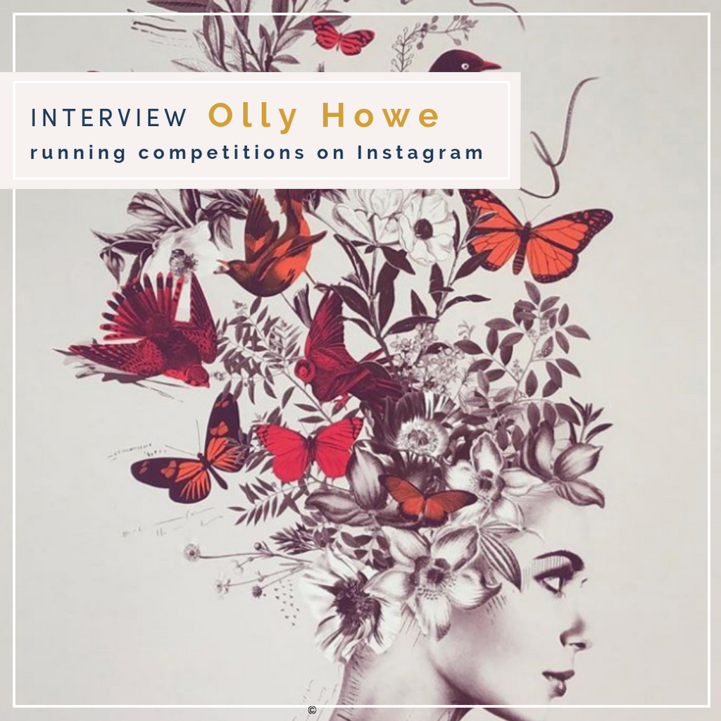 Artist Olly Howe on running giveaways on Instagram