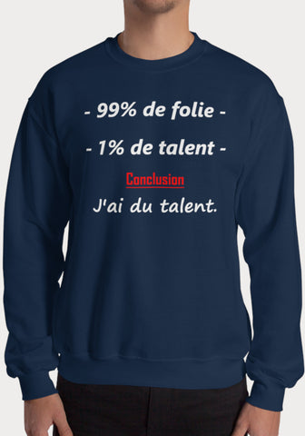 Sweat 99% Folie 1% Talent - XR11 Auto Rallye Sport Automobile Pilotage Youngtimers