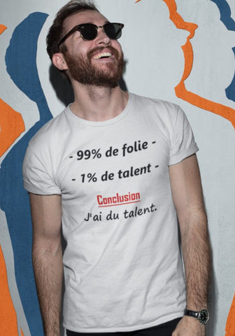 T-Shirt 99% Folie 1% Talent - XR11 Auto
