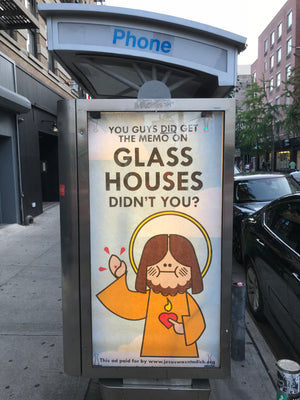 Abe Lincoln Jr. Jesus Wasn't a Dick - Glass Houses Limited Edition Ad Takeover Poster