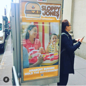Sloppy Jones Anarchy Burger Poster Ad Takeover