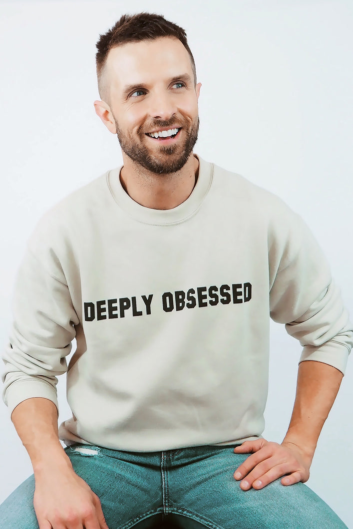 Deeply Obsessed Crewneck