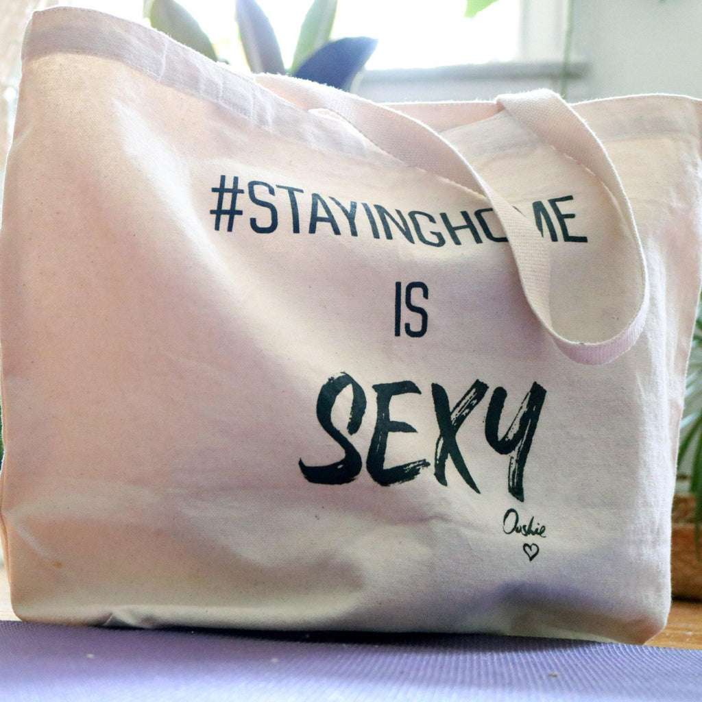 #Stayinghome is Sexy