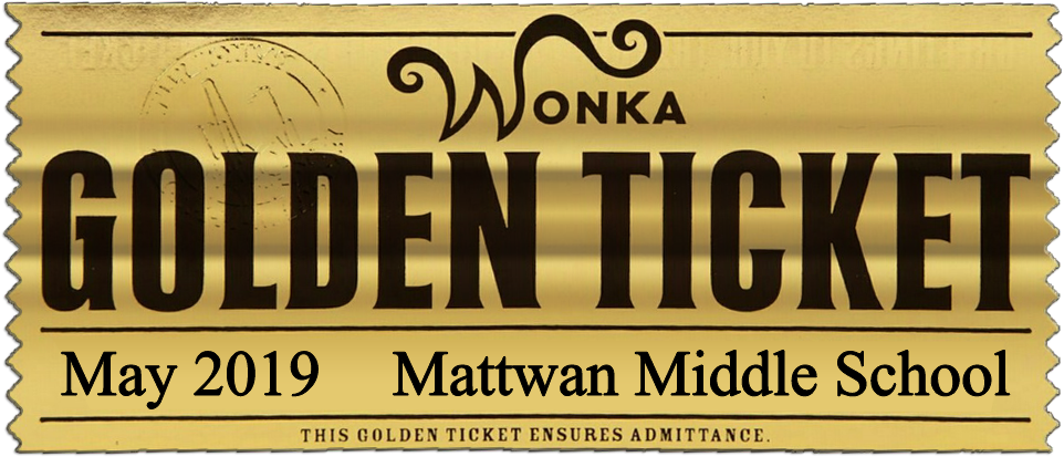 Mattawan Drama Club Willy Wonka Golden Ticket Decal