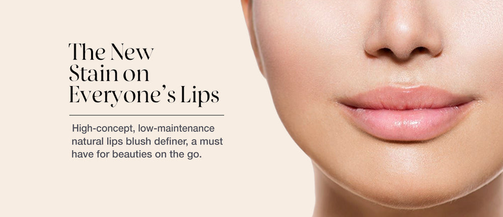 Dominique Bossavy – The New Stain on Everyone's Lips: High-concept, low-maintenance natural lips blush definer, a must have for beauties on the go.