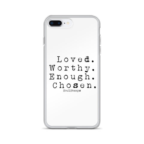 Loved Worthy Enough Chosen -- iPhone Case