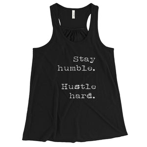 Stay humble, hustle hard Racerback Tank