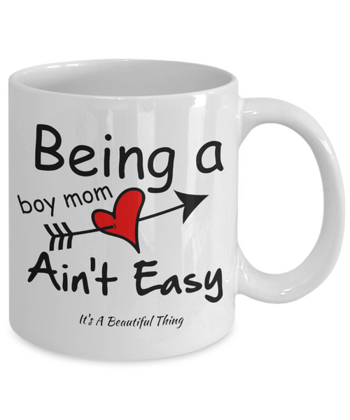 Being A Boy Mom Ain't Easy White 11oz Coffee Mug