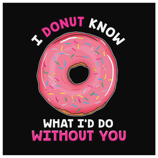 I Donut Know - Premium Canvas Wall Art - WA04