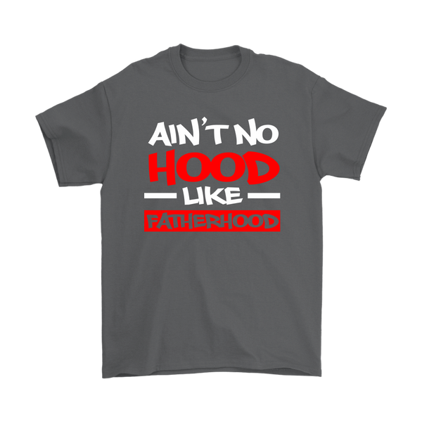 No Hood Like Fatherhood - Premium Shirt - AP04