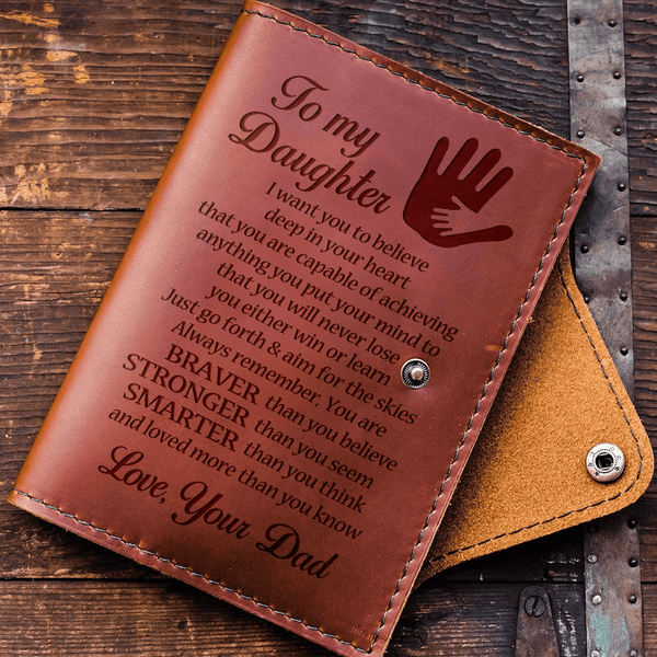 To Daughter - From Dad - Always Remember - Leather Journal Cover