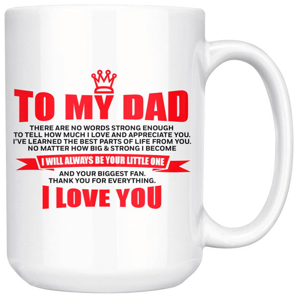 To My Dad - Mug - MG07