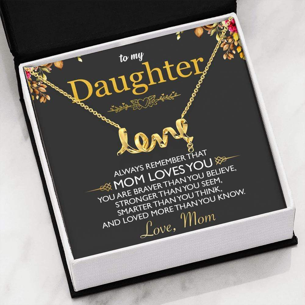 To My Daughter - Mom - Love Necklace - So154 - Family Box Co-1814